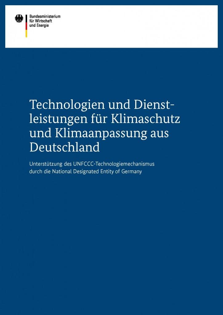 Cover Technologien Dienstleistungen für Klimaschutz und Klimaanpassung aus Deutschland
